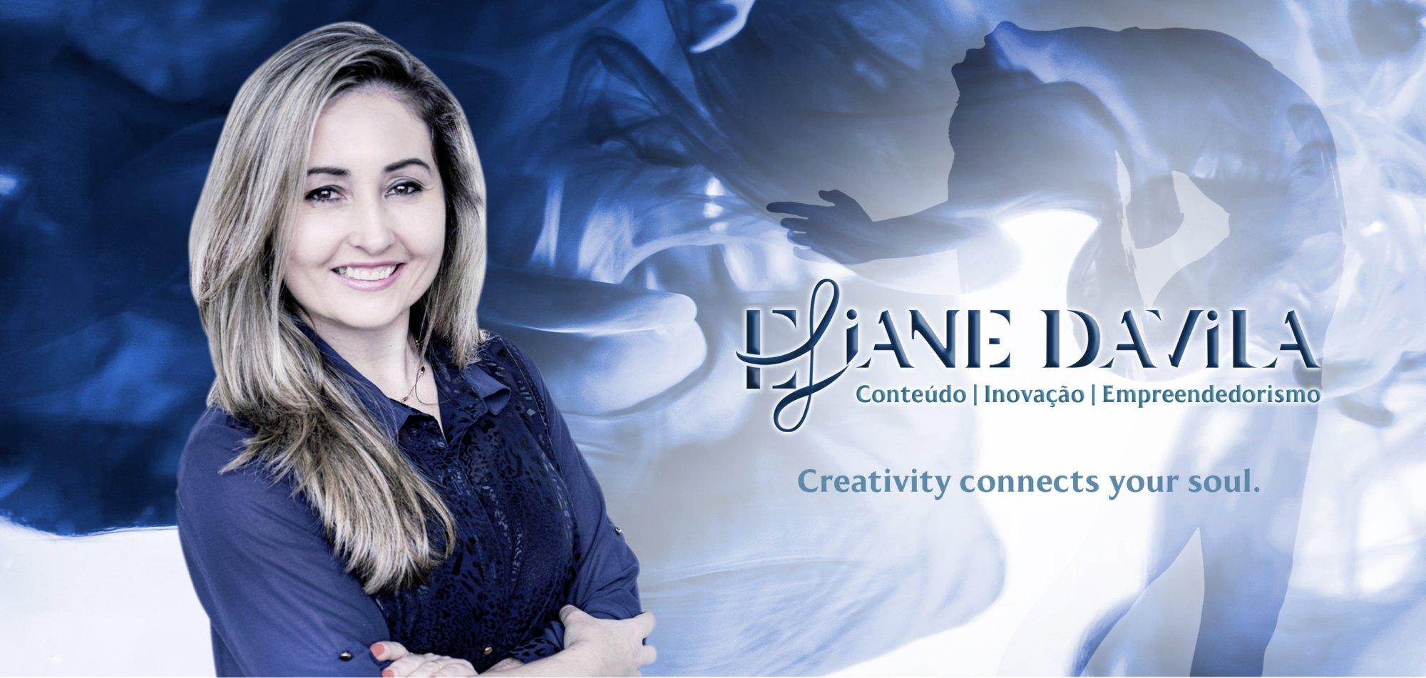 Eliane Davila - Conteúdo | Inovação | Empreendedorismo